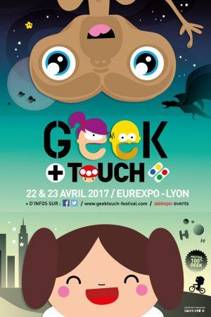 Geek Touch Lyon 2017