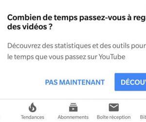 Youtube vous propose de découvrir le temps passé en regardant des vidéos