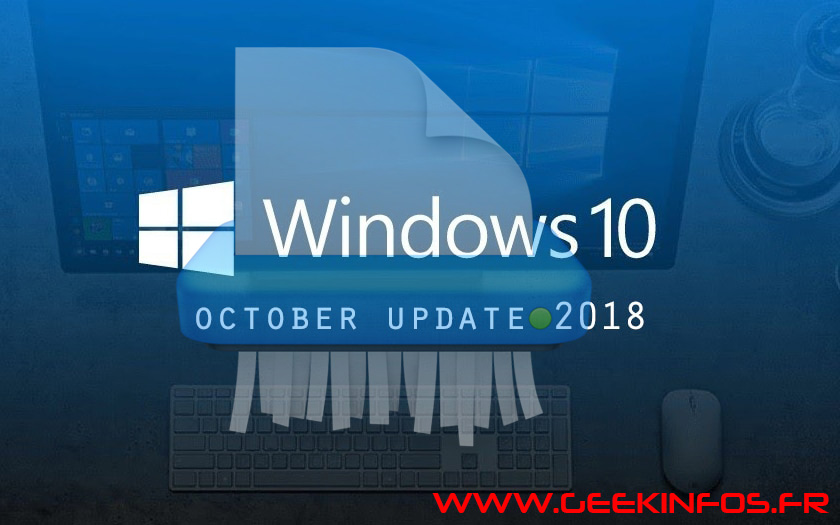 Windows bug mise à jour d'octobre 2018